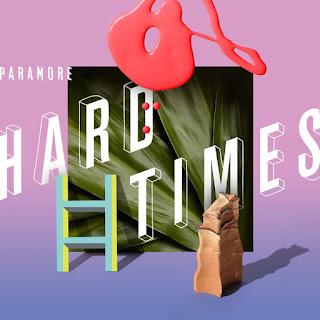 paramore hard times