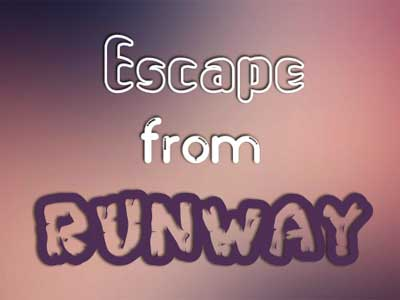 Escape From Runway- Juegos