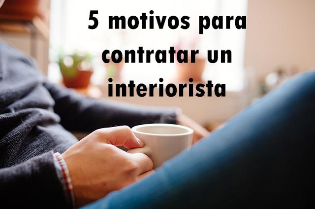 5 motivos para contratar un interiorista