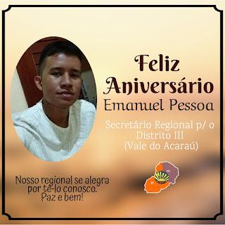ANIVERSÁRIO DE EMANUEL, SECRETÁRIO REGIONAL PARA O DISTRITO III - VALE DO ACARAÚ