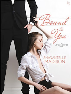 Bound to You: An At Your Service Novel by Shawntelle Madison