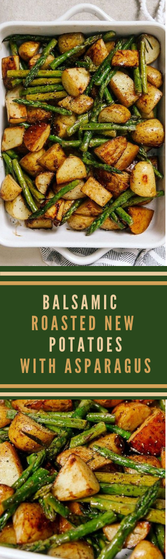 BALSAMIC ROASTED NEW POTATOES WITH ASPARAGUS #food