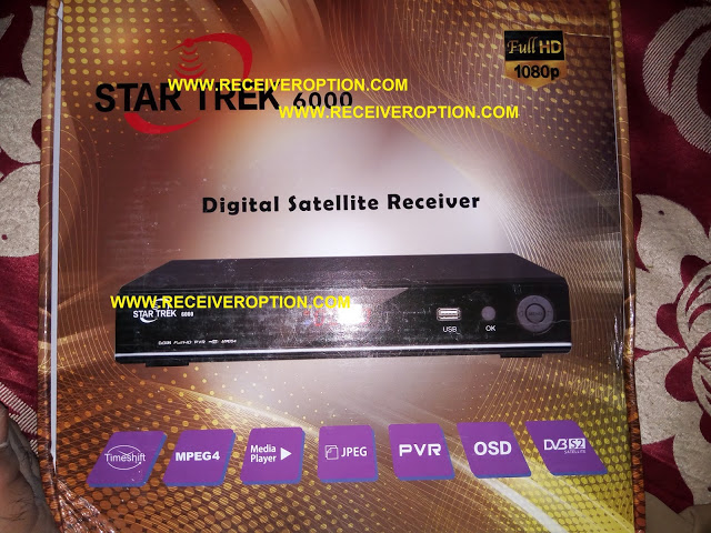 STAR TREK 6000 HD RECEIVER AUTO ROLL POWERVU KEY NEW SOFTWARE