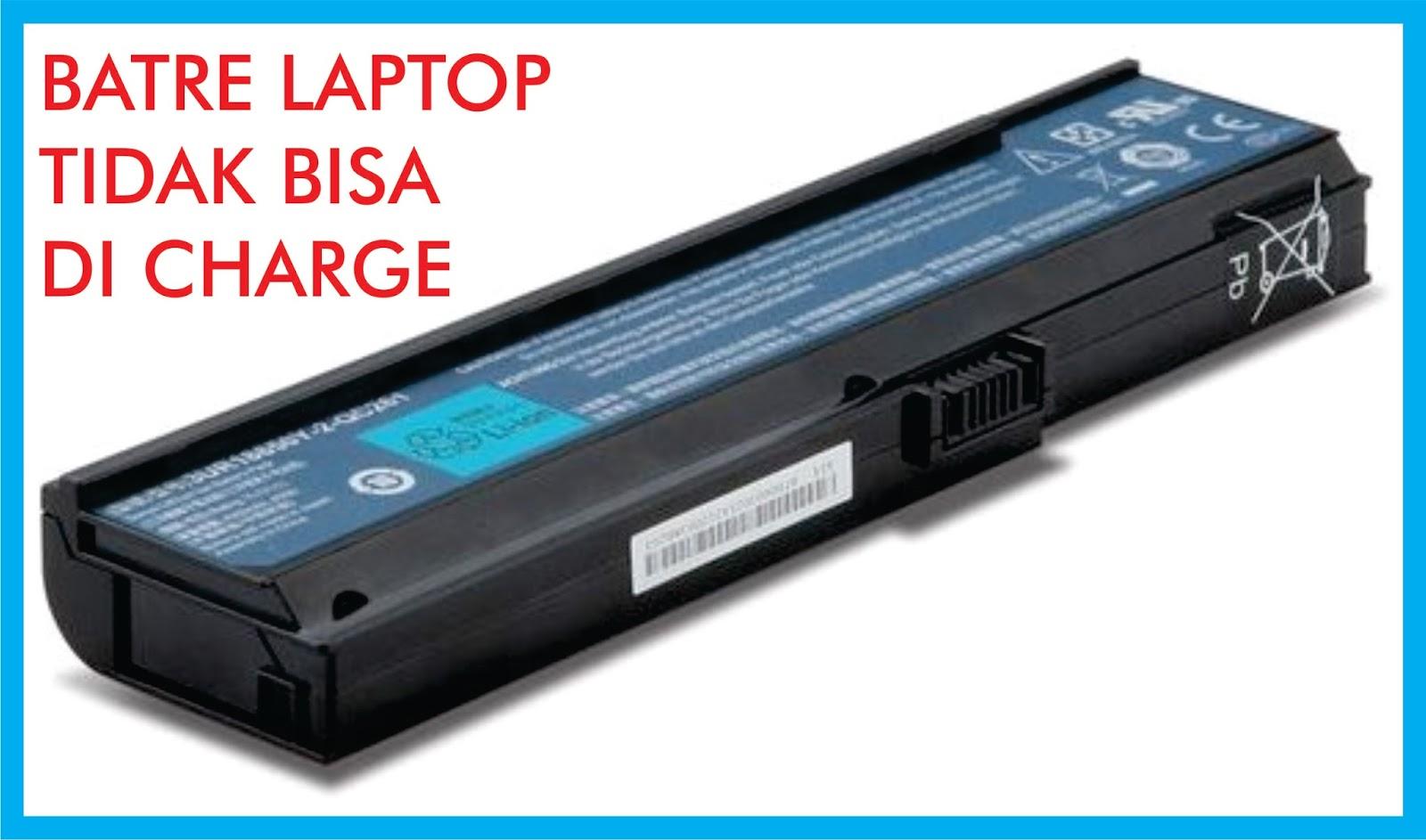 Tips Cara Mengatasi Baterai Laptop Tidak Mengisi Plugged In Not