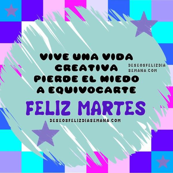http://www.deseosfelizdiasemana.com/2016/02/motivacion-para-este-feliz-martes.html