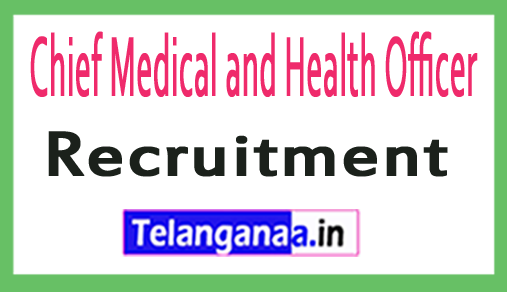 Chief Medical and Health Officer CMHO Recruitment