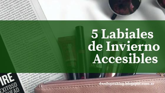 5 LABIALES DE INVIERNO ACCESIBLES