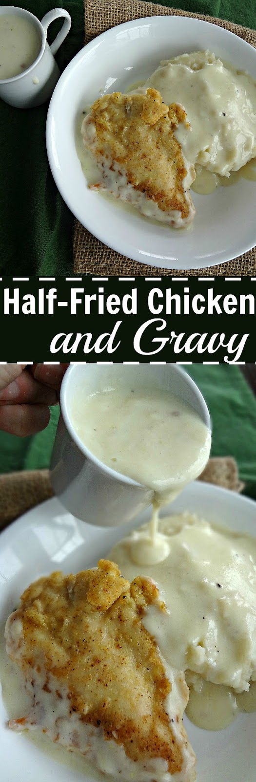 Half-Fried Chicken and Gravy