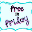 Free on Friday!