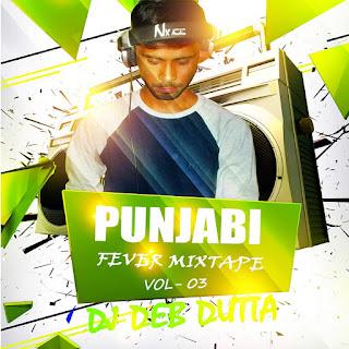 Punjabi-Fever-Mixtape-Vol.03-DJ-Deb-Dutta
