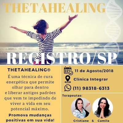 Sessões de Thetahealing na Clinica Integrar em Registro-SP neste (11/08)