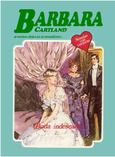 Boda Indeseada – Barbara Cartland