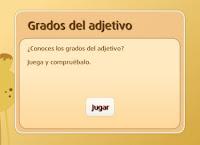 http://www.primaria.librosvivos.net/archivosCMS/3/3/16/usuarios/103294/9/5EP_len_ud9_grados_adjetivo/frame_prim.swf