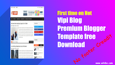 VIPI Blog Premium Blogger Template Free Download,Vipi,Blog,premium,blogger,template,free,download,crack,template,crack blogger templare,premium blogger template,blogger template free download,responsive,seo friendly,premium,crack,blogger template,wikibn,wikibn.com,Author: Imran Hossan,Blogger template download,xml blogger template,2019 blogger template,best blogger template,top blogger template,sora template crack,no footer credit blogger template,no footer credit