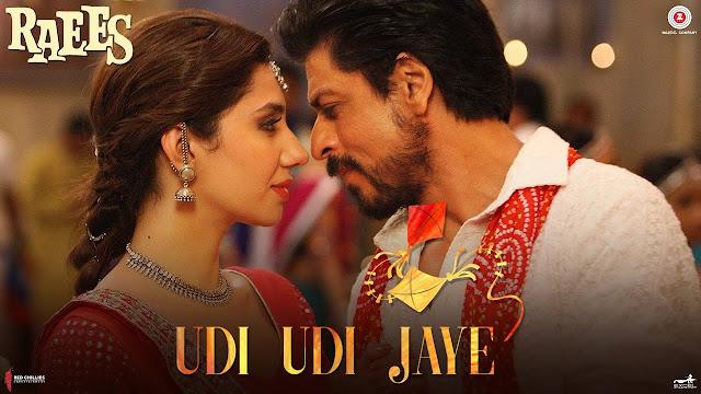 Udi Udi Jaye lyrics | Raees