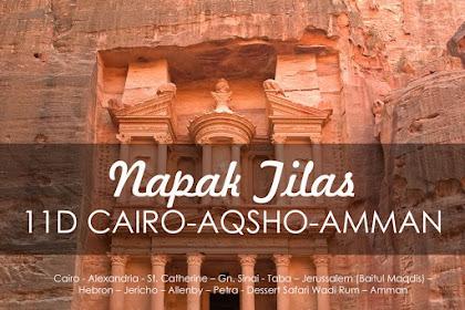 Tour Napak Tilas Cairo Aqsho Amman 26 Agustus 2019, 11 Hari