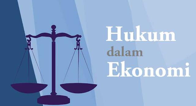 Peranan Hukum dalam Ekonomi