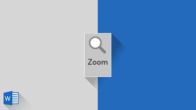 Panduan Lengkap Mengenai Zoom di Word 2019