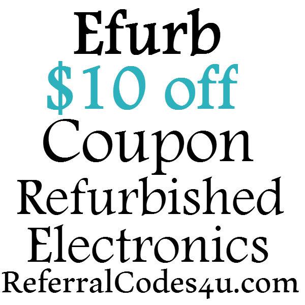 $10 off Efurb.com Promo Code 2017, Efurb Free Shipping Coupon June, July, August, September, October