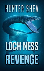 Loch Ness Revenge by Hunter Shea