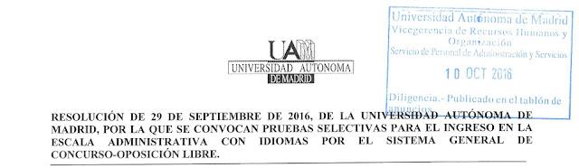http://www.uam.es/servicios/administrativos/pas/convocatorias/concursos%20y%20oposiciones/Funcionarios/oposicion_libre_escala_administrativa_con_idiomas/Bases_esc_admtva_idiomas_29_09_2016.pdf