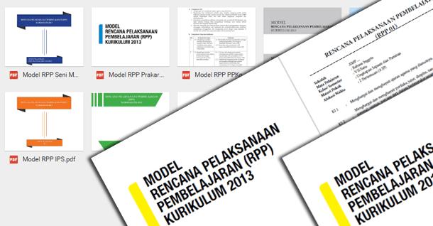 Contoh Model RPP (Rencana Pelaksanaan Pembelajaran) Kurikulum 2013