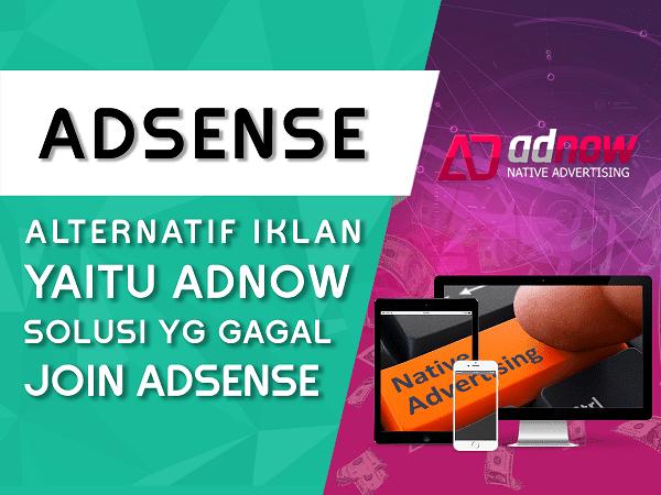 AdNow Native Ads Alternatif Iklan Selain AdSense