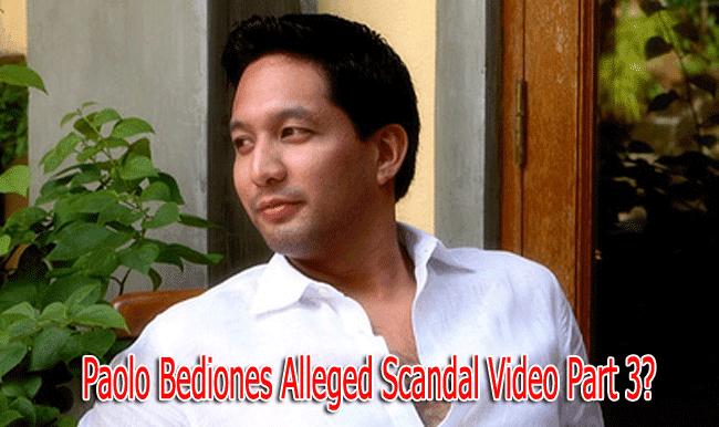 Paolo Bediones Alleged Scandal Video Part 3 May Also Appear Soon