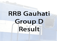 RRB Gauhati Group D Result 2018 rrbguwahati.gov.in group d result 2018