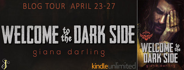 WELCOME TO THE DARK SIDE by Giana Darling @GianaDarling @EJBookPromos #NewRelease #Review #TheUnratedBookshelf
