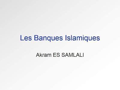 Les Banques Islamiques - Akram ES SAMLALI - PDF