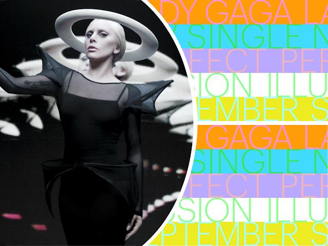 """Lady Gaga anuncia nuevo single, """"Perfect Illusion"""", para Septiembre"""