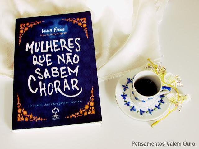 Blog pensamentos valem ouro, Dica de leitura, dia internacional da mulher, livro escrito por mulheres, Lilian Farias