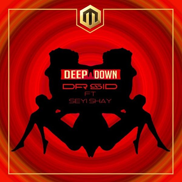 DOWNLOAD MP3: Dr Sid - Deep Down Ft. Seyi Shay