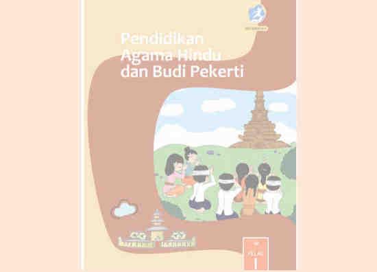 Buku Teks Pelajaran untuk digunakan Guru dan Siswa Mata Pelajaran Agama Hindu Buku Agama Hindu Kelas 1 SD/MI Kurikulum 2013 Revisi 2017