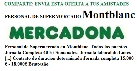 Montblanc, Tarragona. Lanzadera de Empleo Virtual. Oferta Mercadona