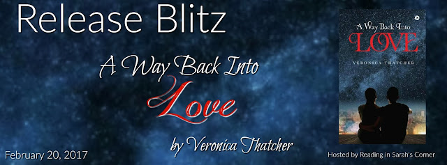 Release Blitz: A Way Back Into Love by Veronica Thatcher
