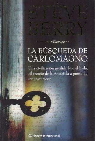 La búsqueda de Carlomagno – Steve Berry