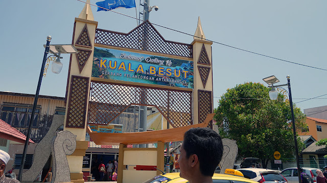 Kuala Besut - Gerbang Pelancongan Antarabangsa - International Tourism Gateway