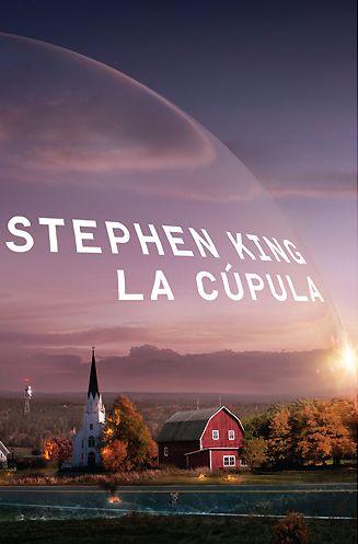 La Cúpula – Stephen King