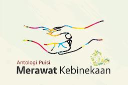 MERAWAT KEBINEKAAN Antologi Puisi (2017)