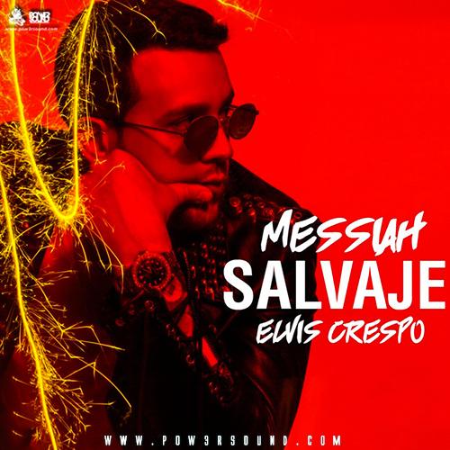 https://www.pow3rsound.com/2018/05/messiah-ft-elvis-crespo-salvaje.html