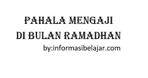 Pahala Mengaji di Bulan Ramadhan