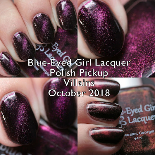 Blue-Eyed Girl Lacquer Polish Pickup Villains October 2018 Swatches and Review