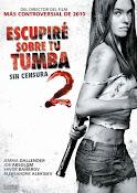 Escupire Sobre tu tumba 2 (2013)