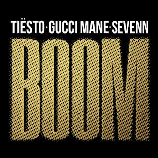 Tiesto, Gucci Mane, Sevenn - BOOM