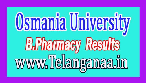 Osmania University OU B.Pharmacy Supply Results 2016 1st Year / 2-2 / 3-2 Sem