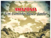 """Resenha: """"Amazônia - Um caminho para o sonho"""" -  M. C. Jachnkee"""