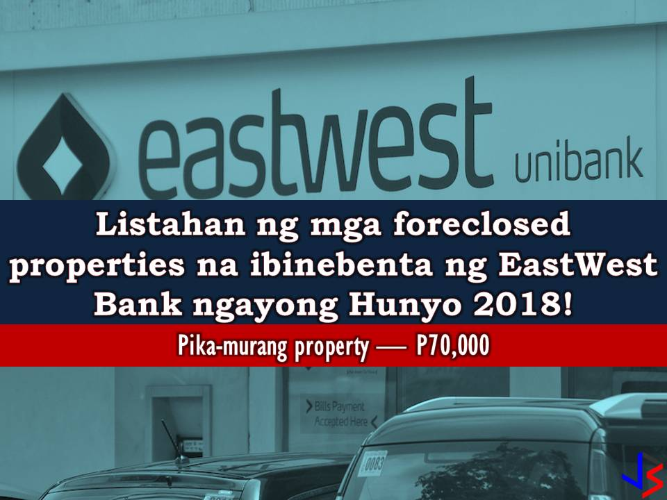 The following are a list of foreclosed properties for sale from EastWest Bank this June 2018. So if you are looking for real properties to buy, you may consider the following house and lot, vacant lot or residential condominium from EastWest Bank. EastWest Bank has many acquired properties for sale in their foreclosure auction. In real estate foreclosure listings below from EastWest Bank, can find foreclosed homes or house and lot, vacant lot and any other properties. If you are lucky enough, you may acquire one of this properties at a cheap price compared to those in the market!