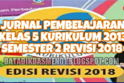 Download Jurnal Kelas 5 SD Semester 2 Kurikulum 2013 Revisi 2018
